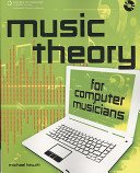 Music Theory For Computer Musicians – Review